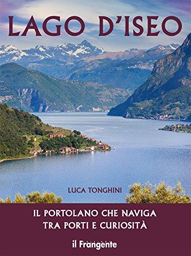 scaricare ebook gratis LAGO D'ISEO PDF Epub