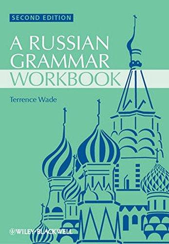 Russian Grammar Workbook (Blackwell Reference Grammars)