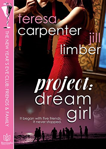 Project:Dream Girl (The New Years Eve Club Book 7) by [Carpenter
