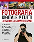 fotografia-digitale-per-tutti-il-manuale-step-by-
