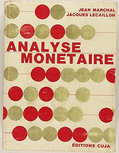 Analyse monétaire par Jean Marchal