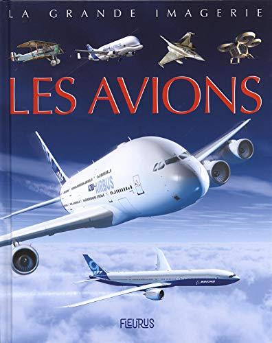 La grande imagerie - Les avions par  Agnès Vandewiele