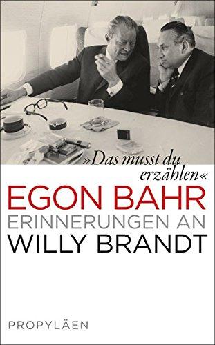 »Das musst du erzählen«: Erinnerungen an Willy Brandt