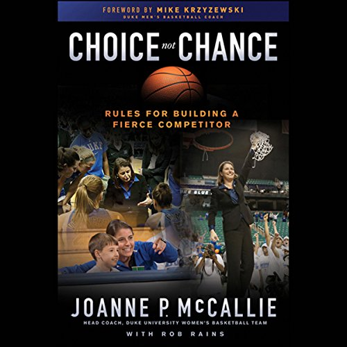 Choice Not Chance: Rules for Building a Fierce Competitor  Audiolibri