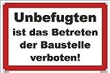 Kleberio® Warn Schild 30 x 20 cm - Unbefugten ist das Betreten der Baustelle verboten! - Baustellenschild mit 4 Bohrlöchern (4mm) in den Ecken stabile Aluminiumverbundplatte