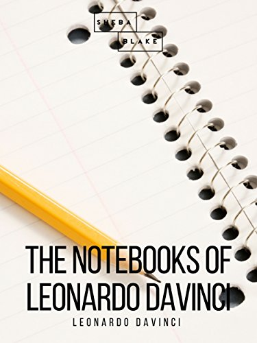 The Notebooks of Leonardo DaVinci (English Edition)