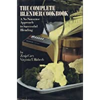 Complete blender cookbook: A no-nonsense approach to successful blending by Cary, Zenja (1978) Hardcover
