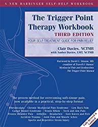 Trigger Point Therapy Workbook: Your Self-Treatment Guide for Pain Relief (New Harbinger Self Help Workbk)