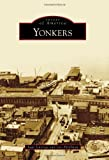Yonkers (Images of America) by Joan Jennings (2013-08-12)