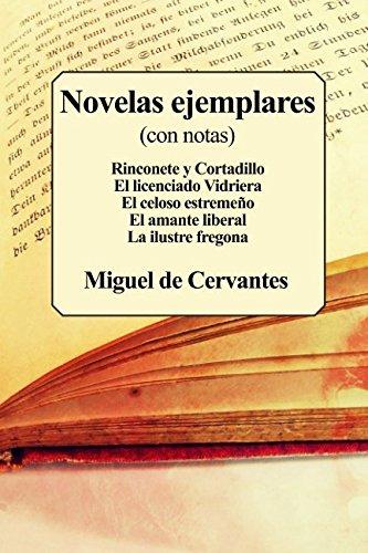 Novelas ejemplares: (Con notas) por Miguel de Cervantes