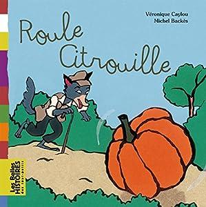 """Afficher """"Roule citrouille"""""""
