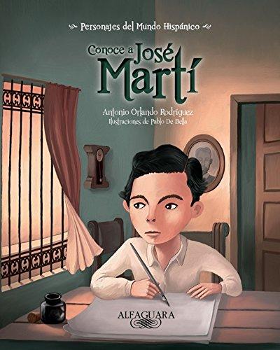 Conoce a Jose Marti: Get to Know Jose Marti (Personajes del mundo Hispanico) por Antonio O. Rodriguez