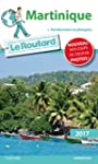 Guide du Routard Martinique 2017: + R...