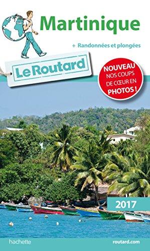 Descargar Libro Guide du Routard Martinique 2017 : + Randonnées et plongées de Collectif