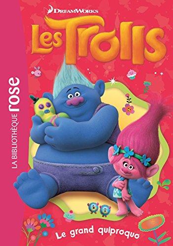 Trolls 04 - Le grand quiproquo