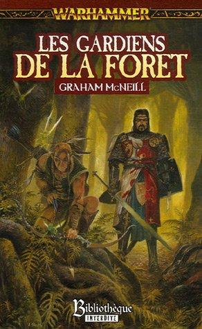 Les gardiens de la forêt par Graham McNeill