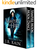 Vampire for Hire: Books One and Two (English Edition)
