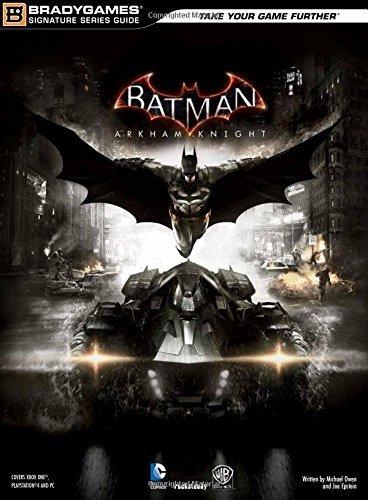 Batman: Arkham Knight Signature Series Guide (Bradygames Signature Series Guide) by Prima Games (2015-06-23)