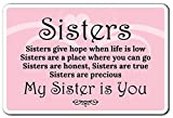Neuheit Schild Geschenk Schwestern Give Hope Schwester LOVE MY SISTER SPROSS Family Bond Yard Dekorative Aluminium Metall Türschild für Schlafzimmer, Büros