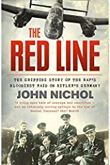 The Red Line: The Gripping Story of the RAF's Bloodiest Raid on Hitler's Germany Paperback