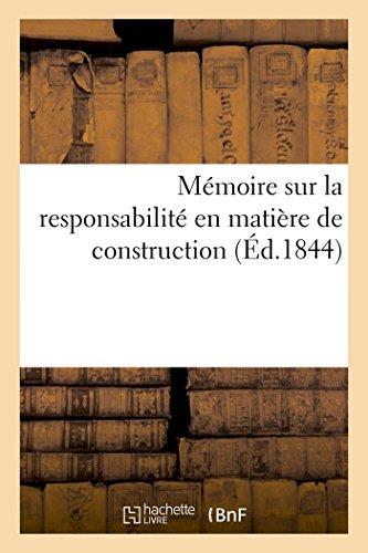 Mémoire sur la responsabilité en matière de construction Numéro 1