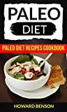 Best Paleo Recipes - Paleo Diet: Paleo Diet Recipes Cookbook Review