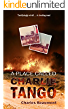 A Place Called Charlie Tango