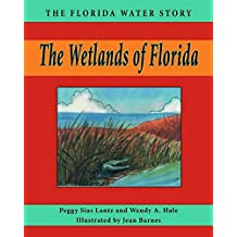 The Wetlands of Florida (Florida Water Story Book 4) (English Edition)