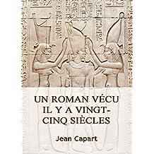 Un roman vécu il y a vingt-cinq siècles (French Edition)