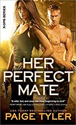[(Her Perfect Mate)] [By (author) Paige Tyler] published on (May, 2014)