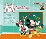 M de Mickey (Descubre las letras de la A a la Z con Disney) (Mickey Mouse, Band 151042)