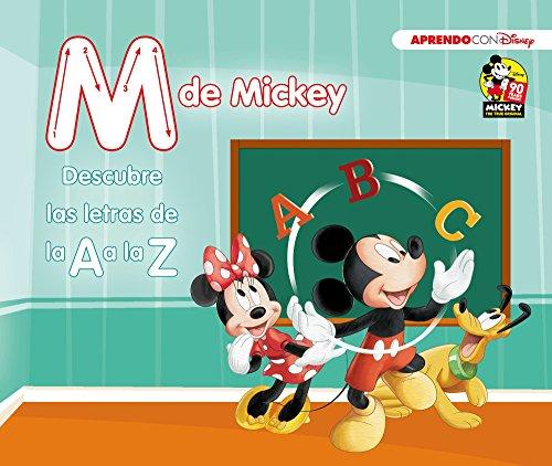M de Mickey (Descubre las letras de la A a la Z...
