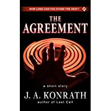The Agreement - A Thriller Short Story: Includes a Preview of the Jack Daniels Thriller Last Call (English Edition)
