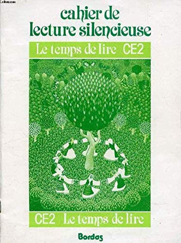 CAHIER DE LECTURE SILENCIEUSE CE2 par Collectif, Claude Blum