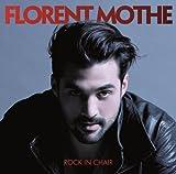 Rock in chair / Florent Mothe, chant   Mothe, Florent. Interprète