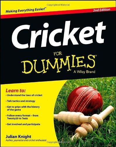 Cricket For Dummies by Julian Knight (2013-04-19)