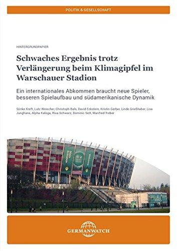 Schwaches Ergebnis trotz Verlängerung beim Klimagipfel im Warschauer Stadion: Ein internationales Abkommen braucht neue Spieler, besseren Spielaufbau und südamerikanische Dynamik
