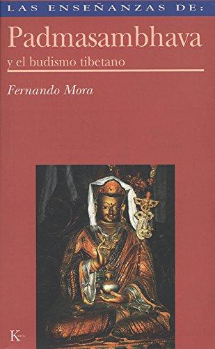 Las enseñanzas de Padmasambhava por Fernado Mora Zahonero