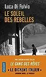 Le soleil des rebelles par Di Fulvio