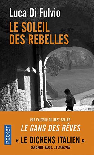 Le Soleil des rebelles par  Luca DI FULVIO