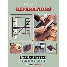 Maçonnerie : Réparations (L'essentiel du bricolage)