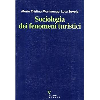 Sociologia Dei Fenomeni Turistici