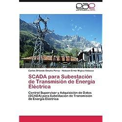 SCADA para Subestación de Transmisión de Energía Eléctrica