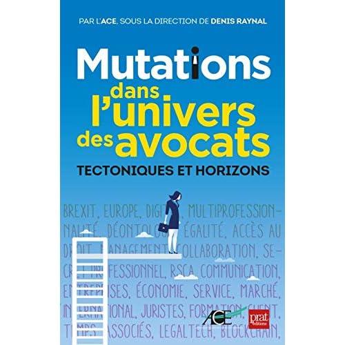 Mutations dans l'univers des avocats : Tectoniques et horizons