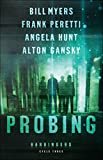 Probing (Harbingers): Cycle Three of the Harbingers Series