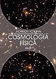 Cosmología Física (Astronomía)