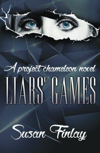 Liars' Games: A Project Chameleon Novel: Volume 1