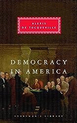 Democracy In America (Everyman's Library Classics)