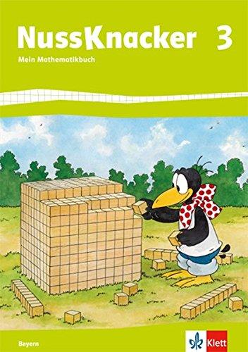 Der Nussknacker. Schülerbuch 3. Schuljahr. Ausgabe für Bayern