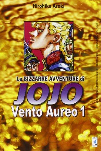 Vento aureo. Le bizzarre avventure di Jojo: 1 di Hirohiko Araki,E. Serino